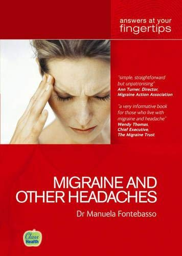Migraine and other Headaches By Manuela Fontebasso