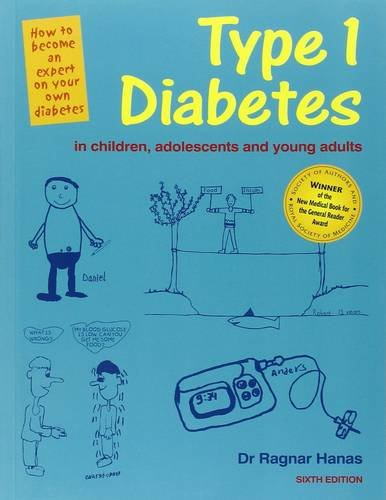 Type 1 Diabetes in Children and Young Adults 6th Edition By Ragnar Hanas