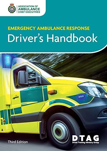 Emergency Ambulance Response Driver Handbook By Association of Ambulance Chief Executives