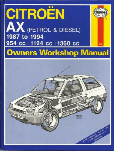 Citroen AX (Petrol and Diesel) Owners Workshop Manual By A. K. Legg