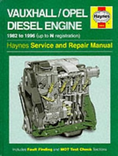 Vauxhall/Opel 1.5, 1.6 & 1.7 Litre Diesel Engine (82 - 96) Up To N By Haynes Publishing
