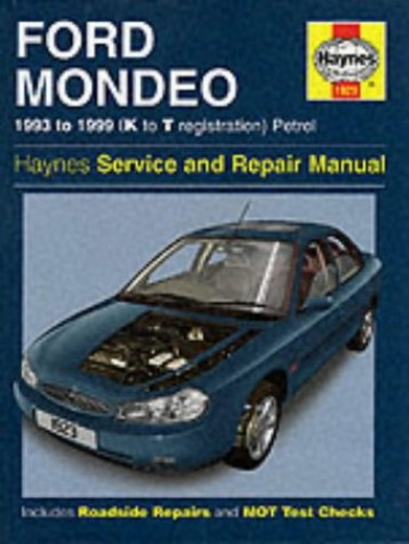 Ford Mondeo Service and Repair Manual - 1993 to 1999 (K to T Registration) Petrol (Haynes Service and Repair Manuals) By Jeremy Churchill
