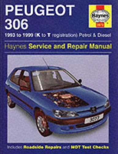 Peugeot 306 Service and Repair Manual (93-99) (Haynes Service & Repair Manuals) By Steve Rendle