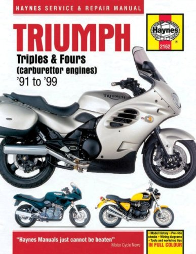 Triumph Triples and Fours (1991-99) Service and Repair Manual: Carburettor Engines (Haynes Service and Repair Manuals) By Penelope A. Cox