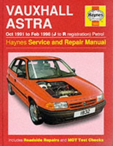 Vauxhall Astra (1991-98) Service and Repair Manual by Steve Rendle