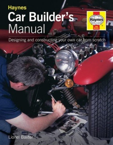 Car Builder's Manual By Lionel Baxter