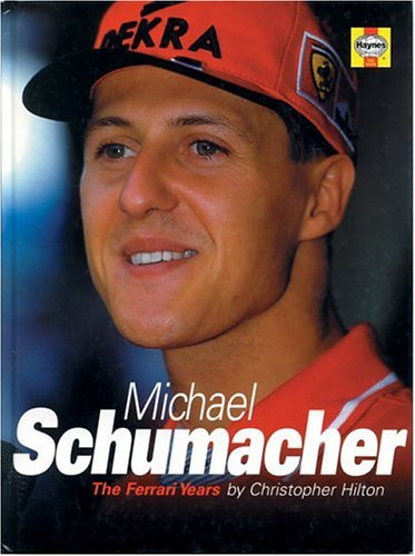 Michael Schumacher By Christopher Hilton