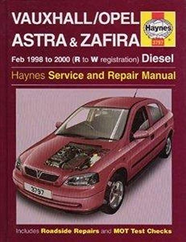 Vauxhall/Opel Astra and Zafira (Diesel) Service and Repair Manual by Martynn Randall