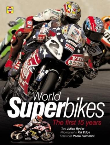 World Superbikes By Julian Ryder