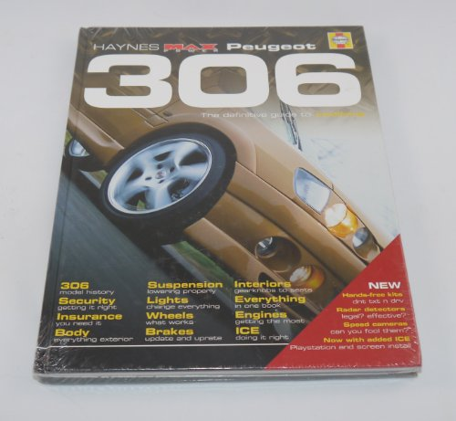 """Peugeot 306: The Definitive Guide to Modifying (Haynes """"MaxPower"""") By Richard Nicholls"""