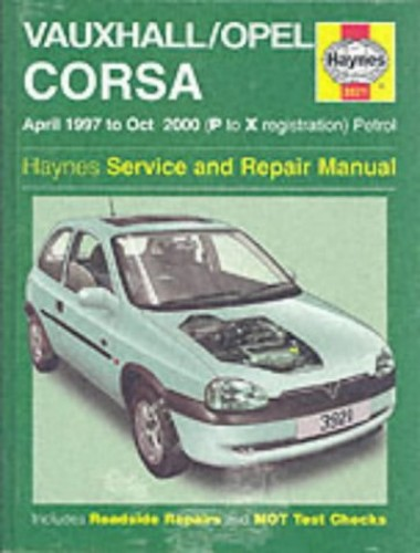 Vauxhall/Opel Corsa Service and Repair Manual: 1997 to 2000 (Haynes Service and Repair Manuals) By John S. Mead