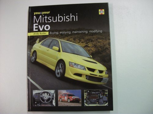 You and Your Mitsubishi Evo By Andy Butler