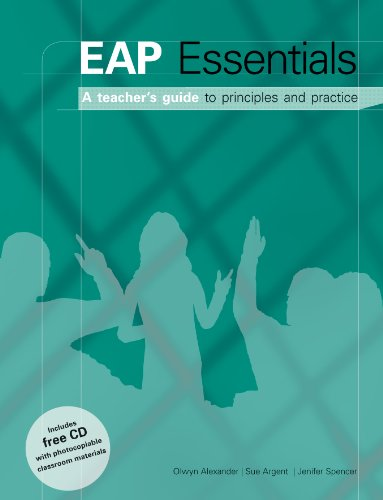 EAP Essentials - A Teacher's Guide to Principles & Practice Book + CD by Olwyn Alexander