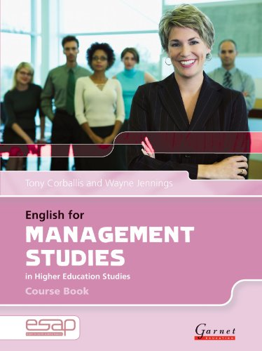 English for Management in Higher Education Studies: Course Book and Audio CDs (English for Specific Academic Purposes): 1 By Tony Corballis