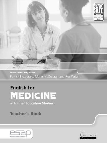 English for Medicine in Higher Education Studies: Teacher's Book (English for Specific Academic Purposes): 1 By Patrick Fitzgerald