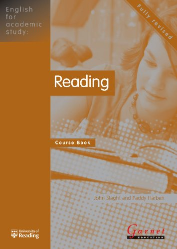 Reading: Course Book (English for Academic Study): 1 By John Slaght