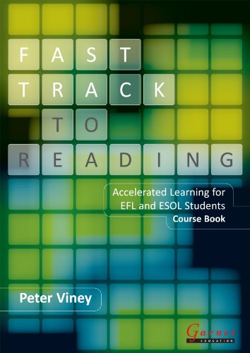 Fast Track to Reading - Course Book with CD - ROM - Accelerated Learning for EFL and ESOL Students By Peter Viney