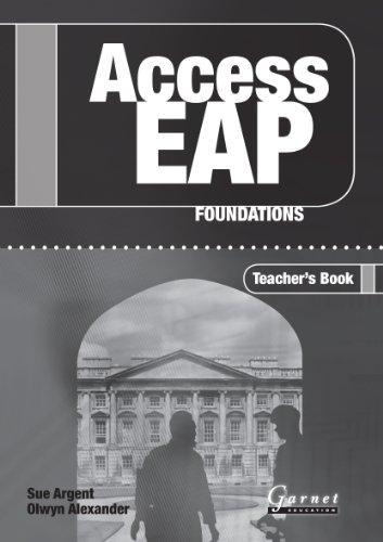 Access EAP - Foundations Teacher Book By Sue Argent