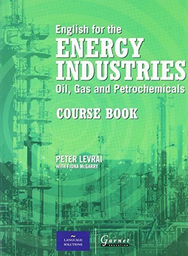 English for the Energy Industries Coursebook by Peter Levrai