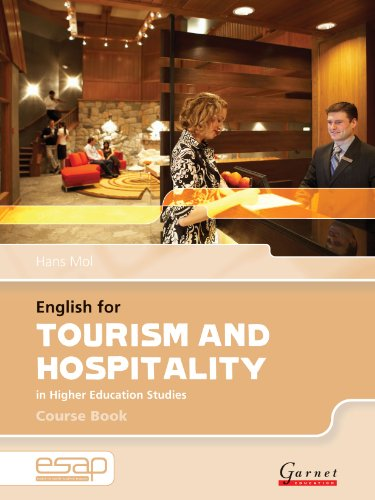 English for Tourism and Hospitality in Higher Education Studies: Course Book and Audio CDs (English for Specific Academic Purposes): 1 By Hans Mol