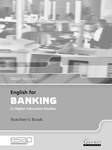 English for Banking in Higher Education Studies: Teacher's Book (English for Specific Academic Purposes): 1 By Marie McClisky