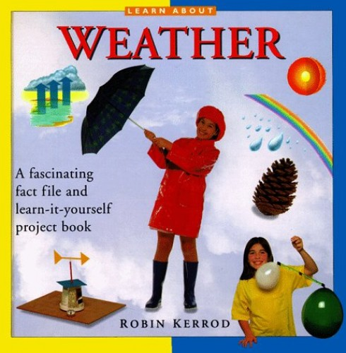 Weather by Robin Kerrod
