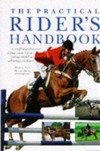 The Practical Rider's Handbook By Debby Sly