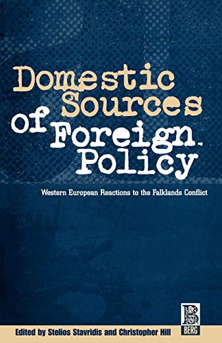Domestic Sources of Foreign Policy By Christopher Hill