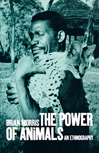 The Power of Animals By Brian Morris