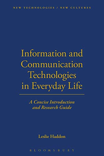 Information and Communication Technologies in Everyday Life By Leslie Haddon