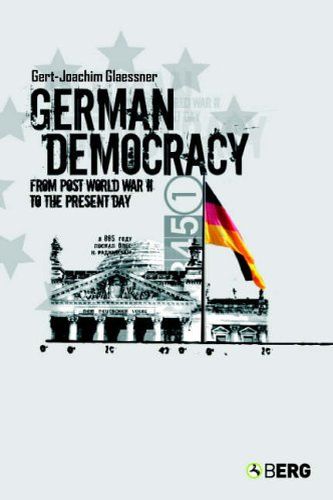 German Democracy By Gert-Joachim Glaessner