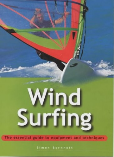Windsurfing By Simon Bornhoft