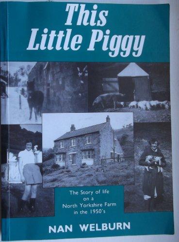 This Little Piggy By Nan Welburn