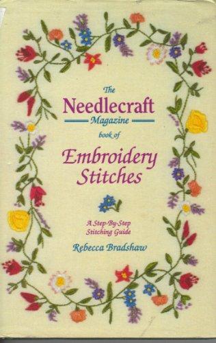 """Needlecraft"" Magazine Book of Embroidery Stitc... by Bradshaw, Rebecca Hardback"