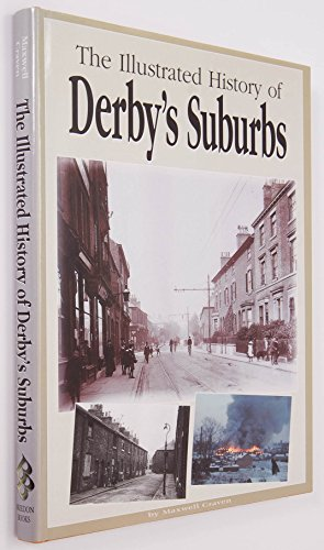 Derby's Suburbs By Maxwell Craven