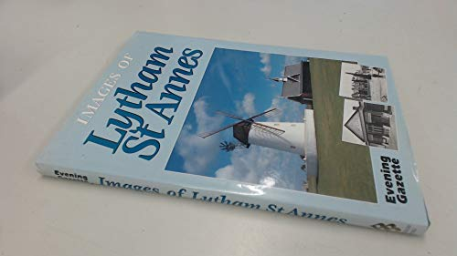 "Images of Lytham by ""Blackpool Evening Gazette"" Hardback Book The Cheap Fast"