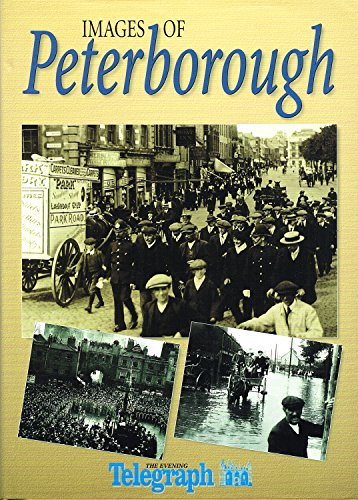 "Images Of Peterborough By ""Peterborough Evening Post"""