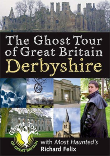 Ghost Tour of Great Britain By Richard Felix