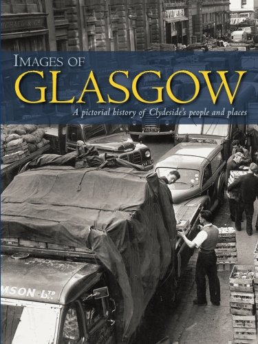 Images of Glasgow By Robert Jeffrey