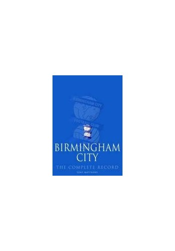 Birmingham City By Tony Matthews
