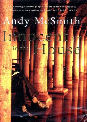 Innocent in the House By Andy McSmith