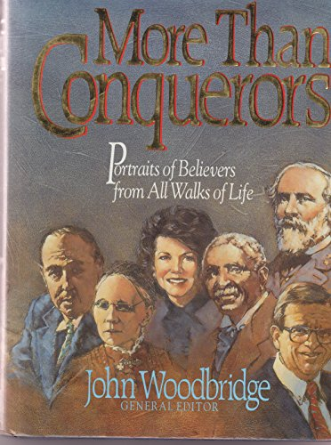 More Than Conquerors By John Woodbridge