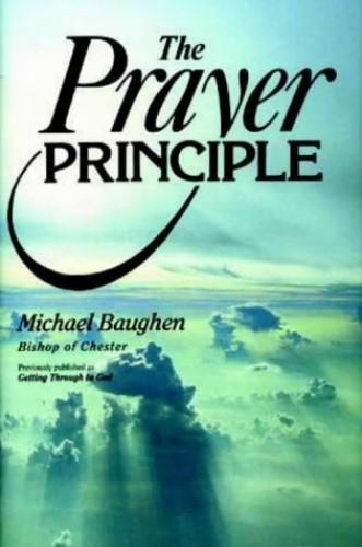 The Prayer Principle By Bishop Michael Baughen