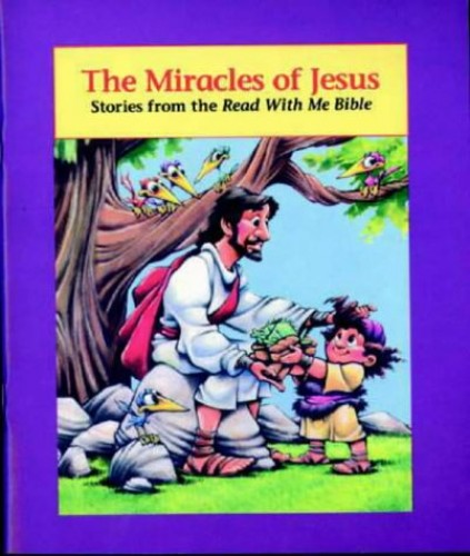 The Miracles of Jesus By Dennis Jones