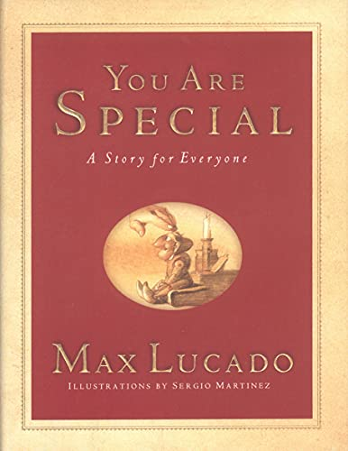 You are Special: A Story for Everyone by Max Lucado