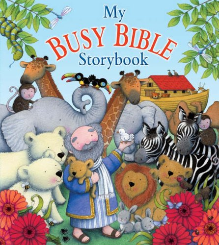 My Busy Bible Storybook By Jill Roman Lord