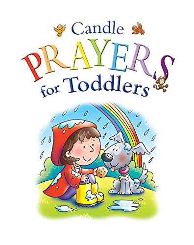 Candle Prayers for Toddlers By Juliet David