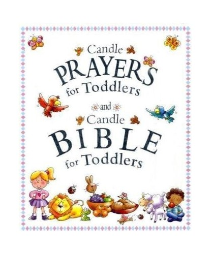 Candle Bible for Toddlers & Candle Prayers for Toddlers by Juliet David