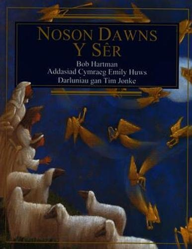 Noson Dawns y Ser By Bob Hartman