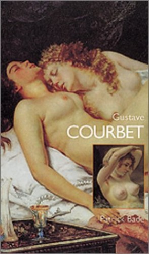 Gustave Courbet (Reveries S.) By Patrick Bade